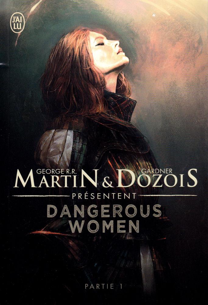 Dangerous Women - partie 1