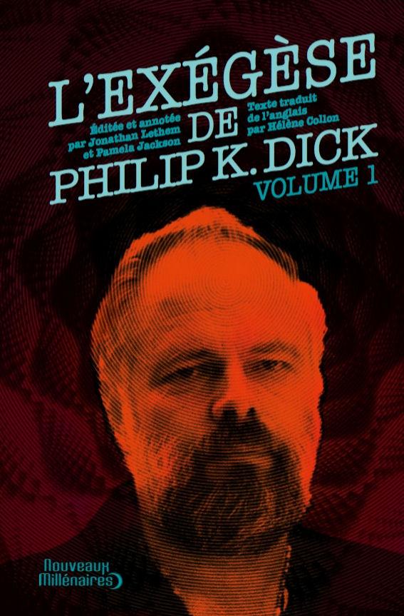 Exégèse de Philip K. Dick (L