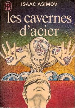 [Lecture] Les cavernes d'Acier - Isaac Asimov (1954) dans Mes Lectures jl0404-1971