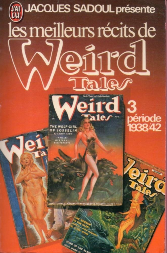 Les Meilleurs récits de Weird Tales - 3 : période 1938/42