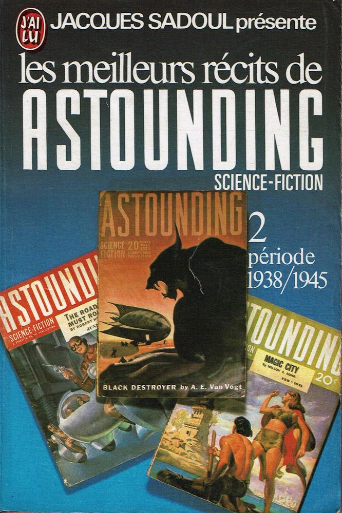 Les Meilleurs récits de Astounding Science-Fiction - 2 : période 1938/1945