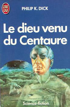 Le Dieu venu du Centaure