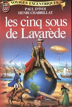 Les cinq sous de Lavarède - Paul d' Ivoi