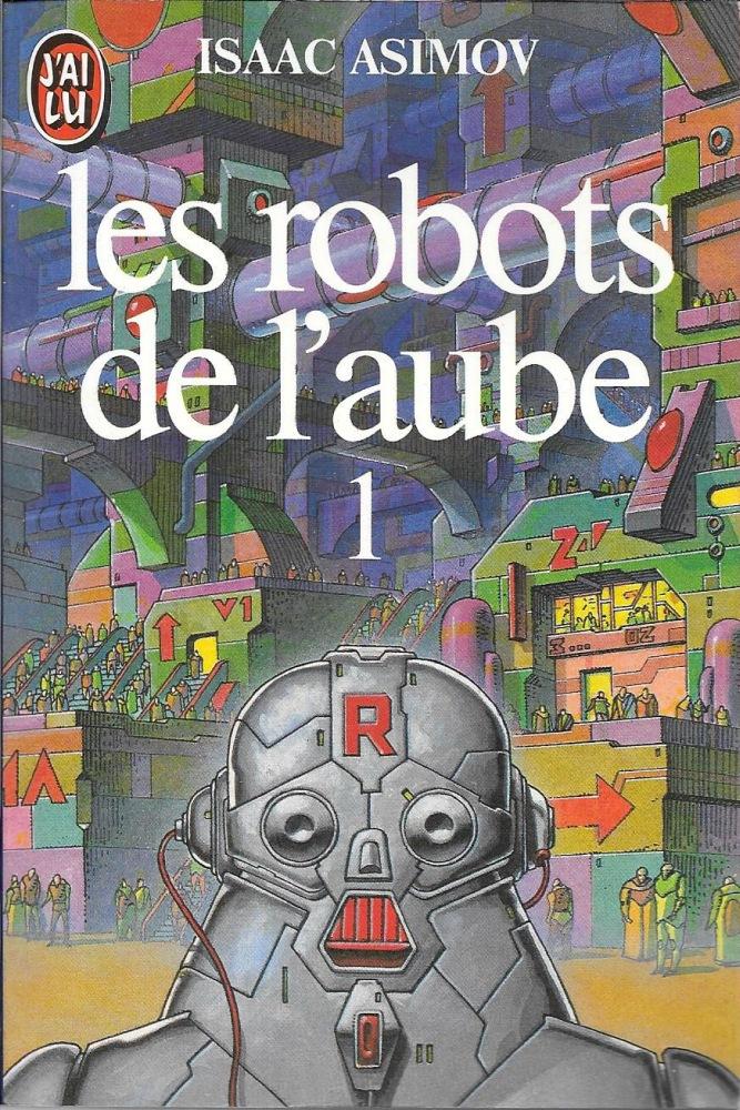 Les Robots de l'aube - 1