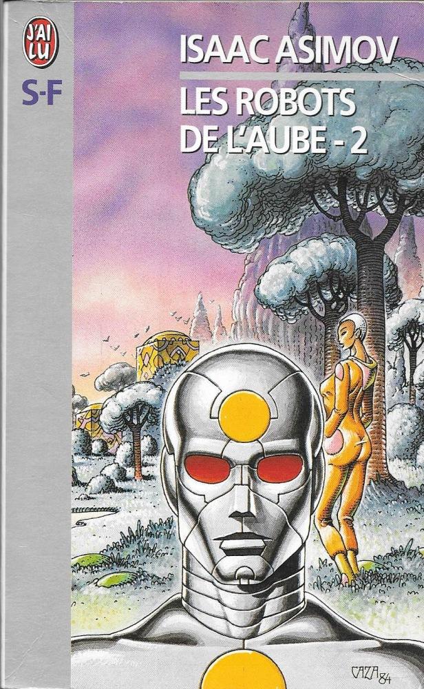 Les Robots de l'aube - 2