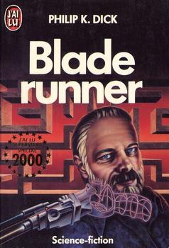 Blade Runner : pourquoi il faut imprativement lire Philip