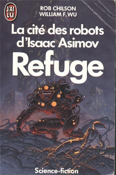 La Cité des Robots d'Isaac Asimov - 3 : Refuge
