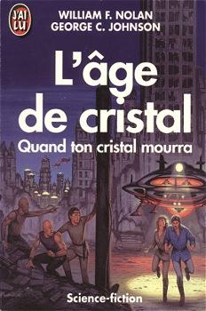 TRILOGIE L'AGE DE CRISTAL