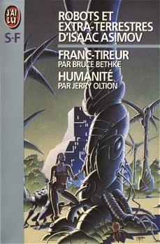 Robots et extra-terrestres d'Isaac Asimov - 3 : Humanité