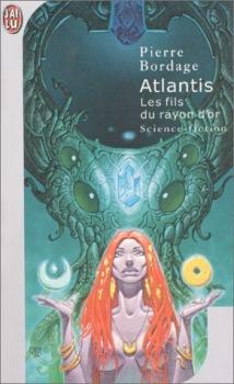 Atlantis, les fils du rayon d'or