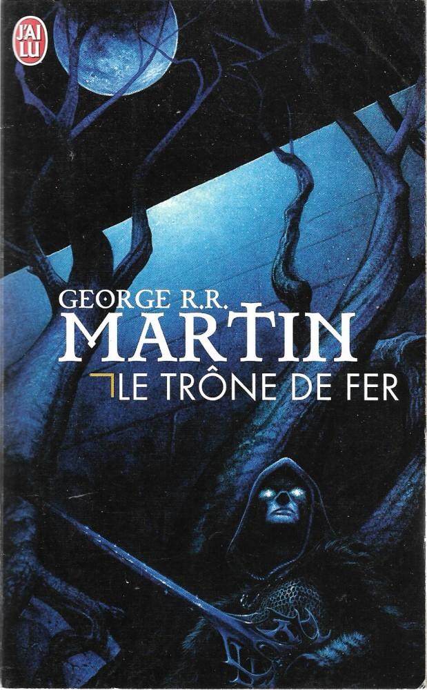 Le Trone De Fer George R R Martin Fiche Livre