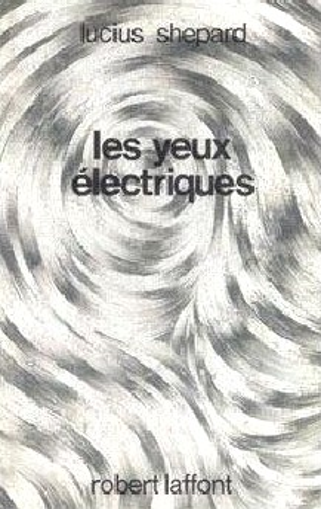 Les Yeux électriques
