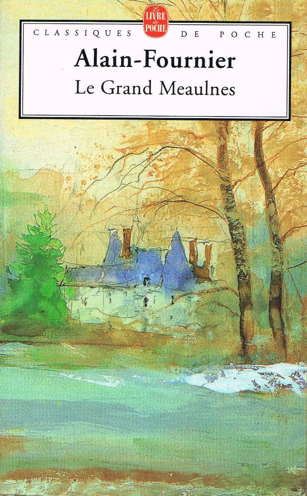 Le Grand Meaulnes - Editions de l'ouvrage - nooSFere