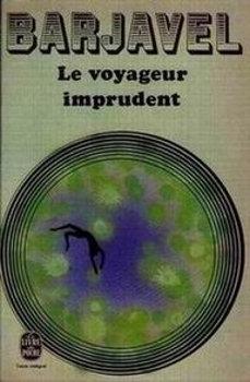 Le Voyageur imprudent