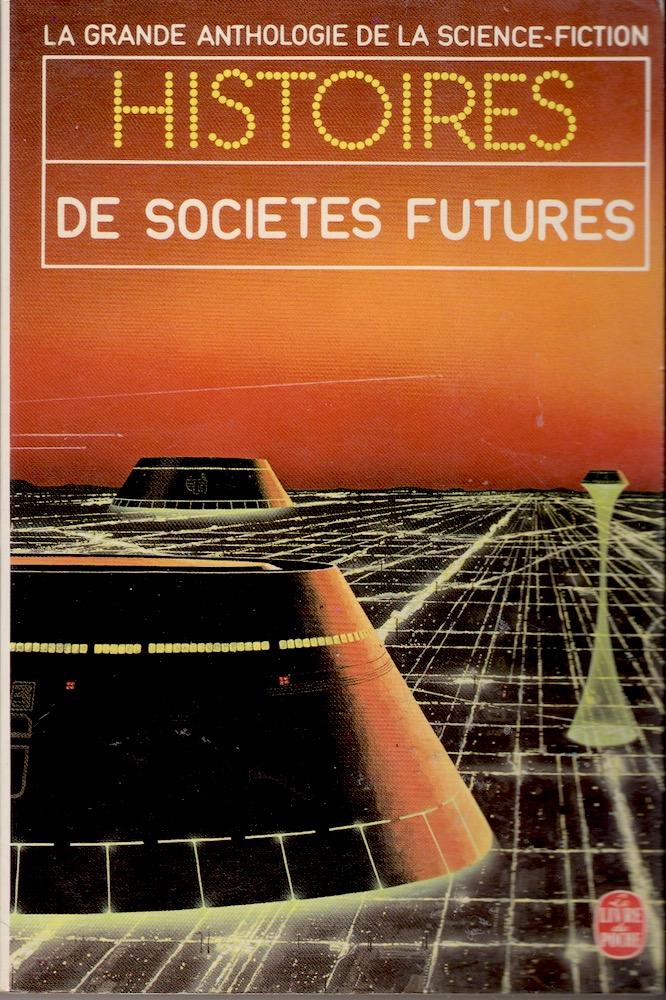 Histoires de sociétés futures