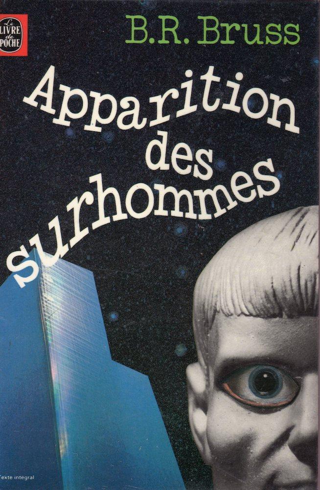 Apparition des surhommes