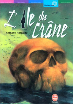 L Ile Du Crane Anthony Horowitz Fiche Livre Critiques