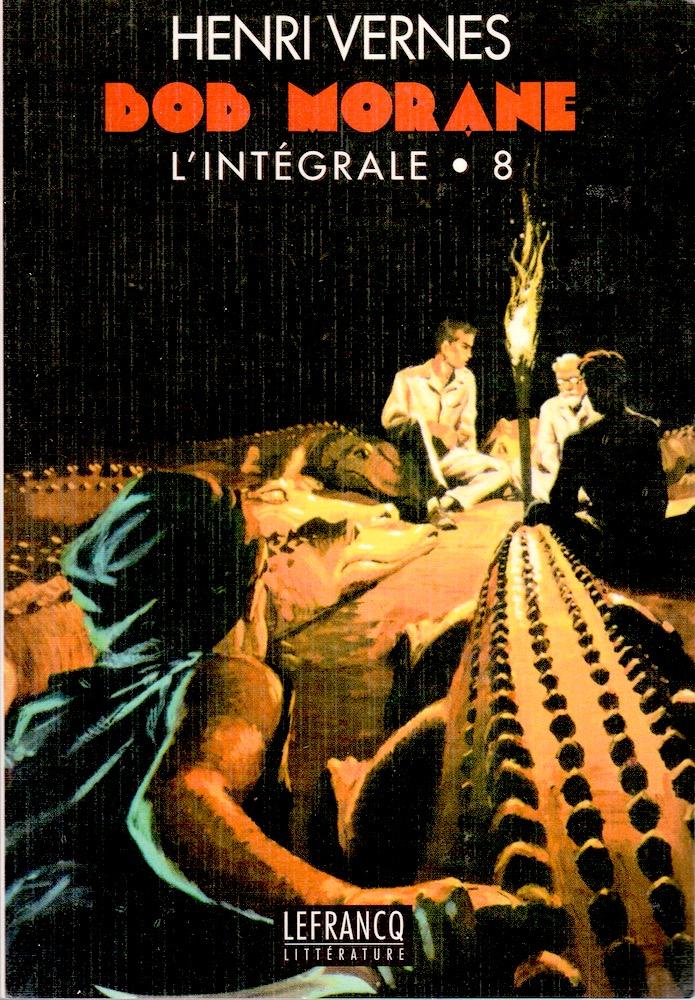 Bob Morane, l'intégrale - 8
