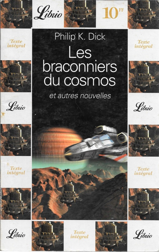 Les Braconniers du cosmos et autres nouvelles