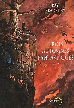 Trois automnes fantastiques