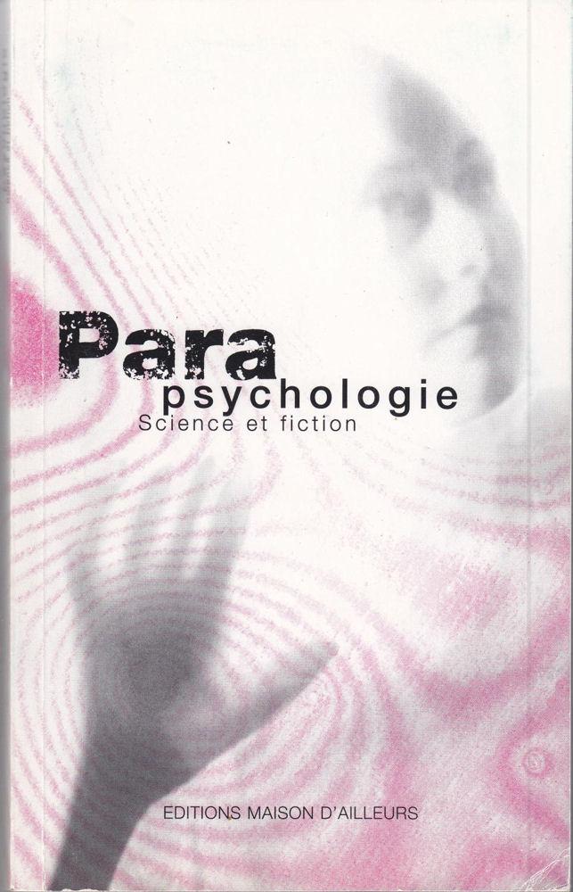 Parapsychologie. Science et fiction