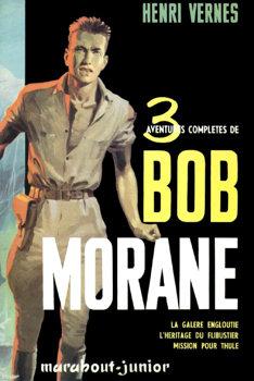 3 aventures complètes de Bob Morane