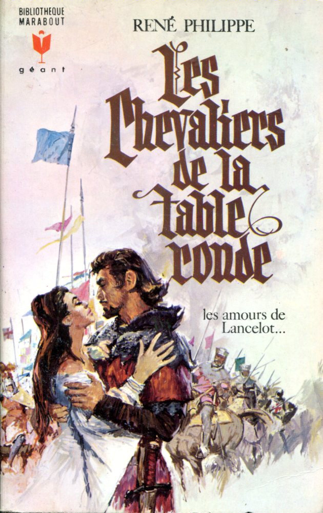Les Chevaliers De La Table Ronde Ren Philippe Fiche Livre Critiques Adaptations Noosfere
