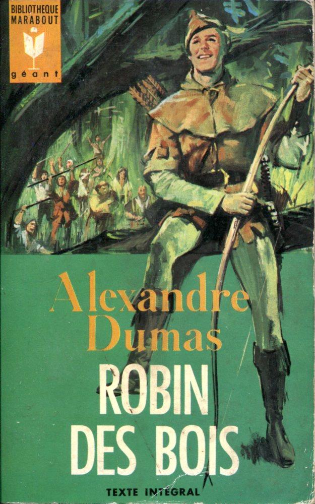 Robin des Bois  Alexandre DUMAS  Fiche livre  Critiques