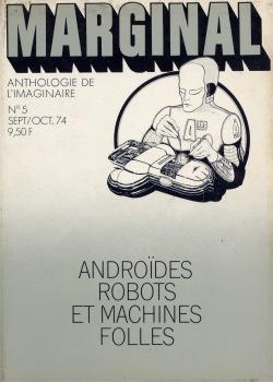 Androïdes, robots et machines folles