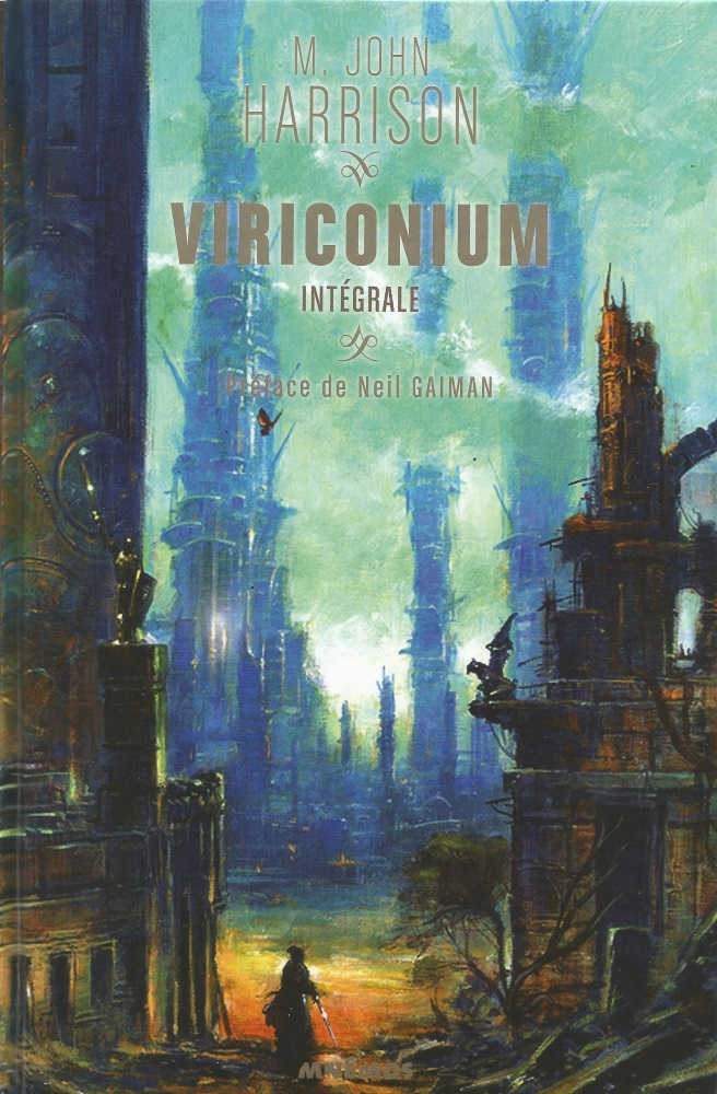 Viriconium - l'intégrale