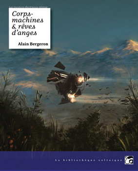 Corps-machines et rêves d'anges