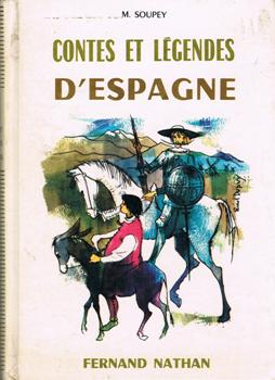 Contes Et Legendes D Espagne Marguerite Soupey Fiche