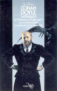 Le Professeur Challenger - 1 : Le Monde perdu / La Ceinture empoisonnée