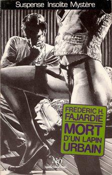Frédéric H. Fajardie - Mort d'un lapin urbain
