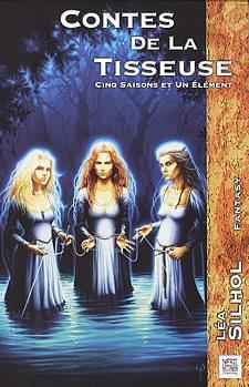 Contes de la Tisseuse - Cinq saisons et un élément
