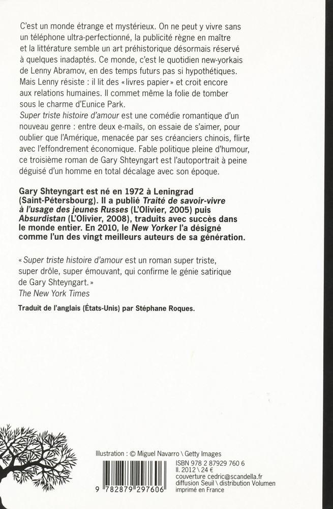 Super Triste Histoire D Amour Gary Shteyngart Fiche Livre Critiques Adaptations Noosfere
