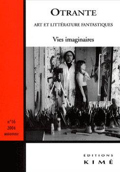 Otrante n° 16 : Vies Imaginaires