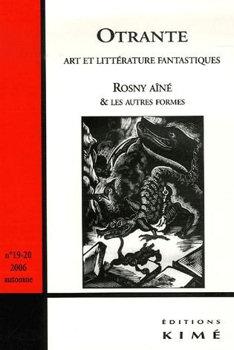 Otrante n° 19-20 : Rosny aîné et les autres formes
