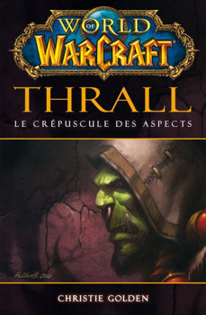 Thrall, le crépuscule des aspects