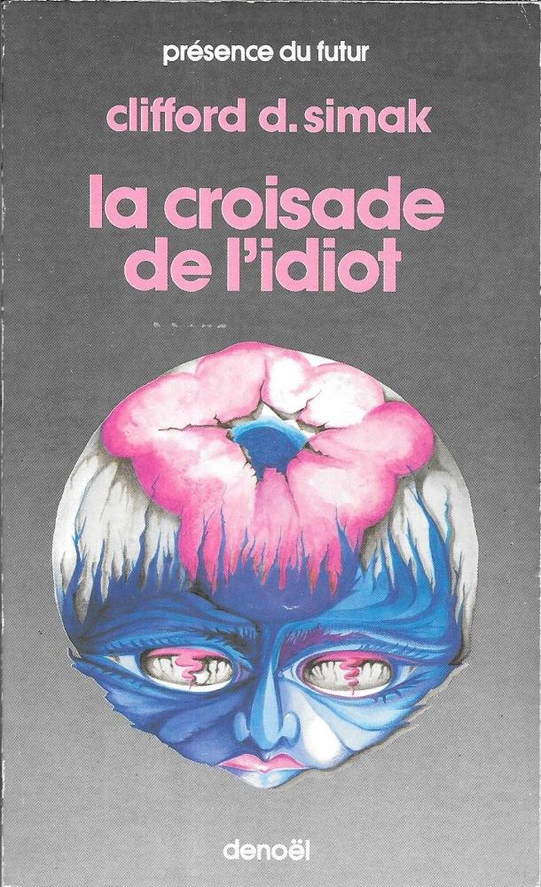 La Croisade de l'idiot