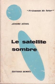Le Satellite sombre