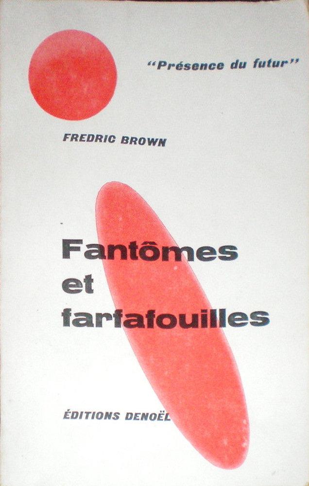 Fantômes et Farfafouilles