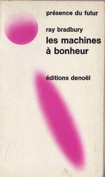Les Machines à bonheur