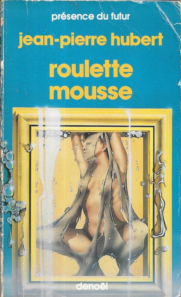 Roulette mousse