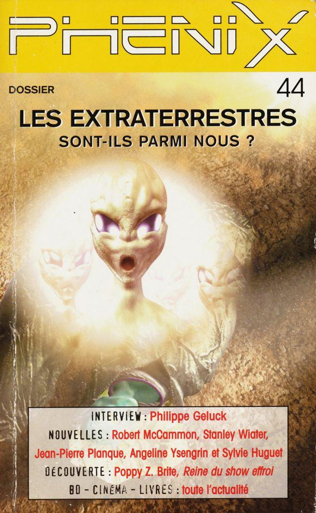 Phénix n° 44 : les extraterrestres sont-ils parmi nous ?