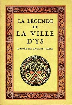 La Légende de la ville d'Ys d'après les anciens textes