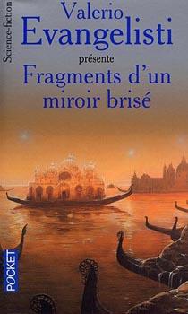 Fragments d'un miroir brisé