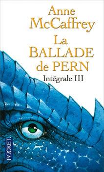 La Ballade de Pern - Intégrale III