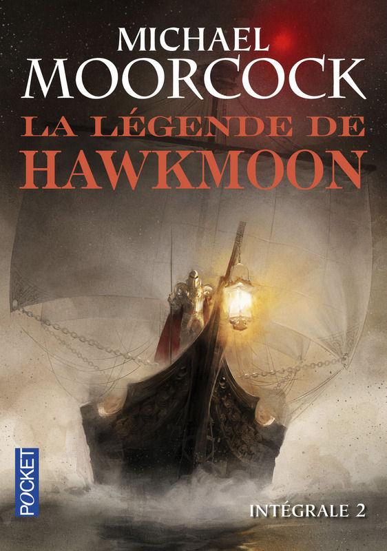 La Légende de Hawkmoon - Intégrale 2