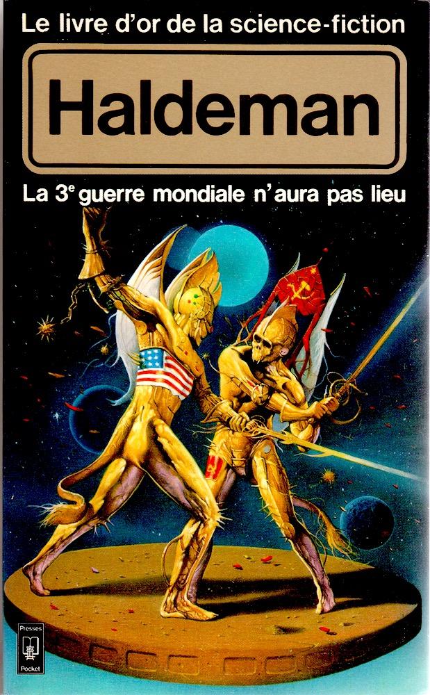 Le Livre d'Or de la science-fiction : La 3e guerre mondiale n'aura pas lieu